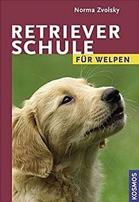 Buch: Retrieverschule für Welpen